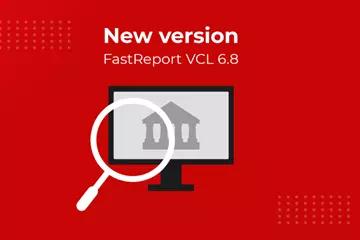新一代报表工具FastReport VCL 6.8发布!