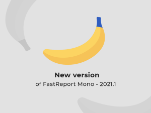报表生成工具FastReport.Mono v2021.1发布!添加了转换数字的新功能